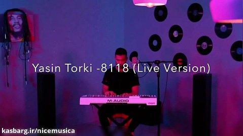 یاسین ترکی به نام 8118 (ورژن پیانو)