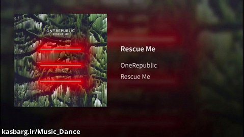 آهنگ زیبای OneRepublic به نام Rescue Me با زیرنویس فارسی
